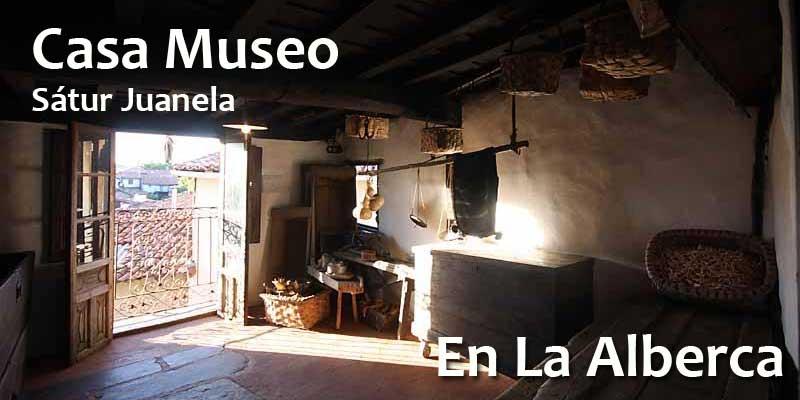 Casa museo satur juanela de la alberca